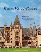 Biltmore House & Gardens by Biltmore Estate