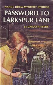 The Password to Larkspur Lane (Nancy Drew,…