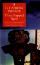 Three Trapped Tigers by Guillermo Cabrera…