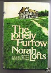 The Lonely Furrow di Norah Lofts