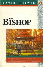 The Bishop by David Helwig