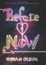 Before Now – tekijä: Norah Olson