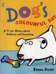 Dog's colorful day : a messy story about…