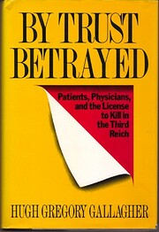 By Trust Betrayed: Patients, Physicians, and…