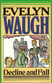 Decline and Fall de Evelyn Waugh