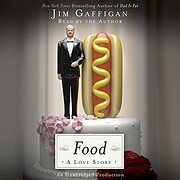 Food: A Love Story por Jim Gaffigan