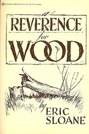 A reverence for wood por Eric Sloane