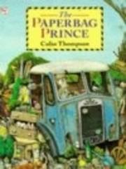 The Paper Bag Prince af Colin Thompson