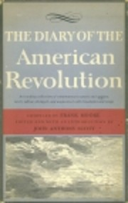 The diary of the American revolution,…