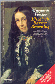 Elizabeth Barrett Browning: A Biography –…