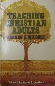 Teaching Christian adults por Warren N…