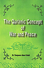 The Quranic concept of war and peace by…