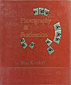 Photography and Fascination by Max Kozloff