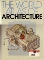The World Atlas of Architecture av John…