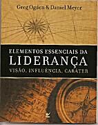 Elementos Essenciais da Liderança , visão…