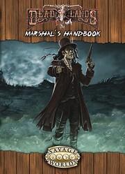 Deadlands Reloaded Marshal's Handbook…