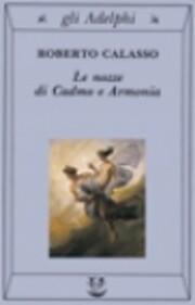 zz letteratura, Calasso 1991, Le nozze di…