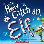 How To Catch An Elf – tekijä: Adam…