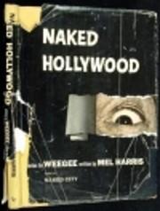 Naked Hollywood – tekijä: Weegee