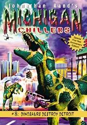 Dinosaurs Destroy Detroit (Michigan…