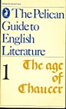 The Age of Chaucer by Boris Ford