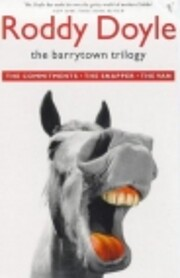 The Barrytown Trilogy. The Commitments. The…