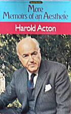 More Memoirs of an Aesthete by Harold Acton