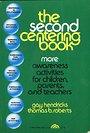 The Second Centering Book (A Spectrum Book) - Gay Hendricks