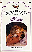 Kissed by Magic by Kay Robbins