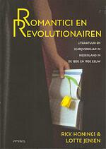 Romantici en revolutionairen Literatuur en schrijverschap in de 18de en 19de eeuw - Rick HONINGS