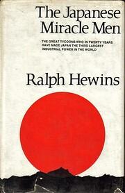 The Japanese miracle men de Ralph Hewins