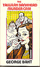 The Tallulah Bankhead Murder Case by George…