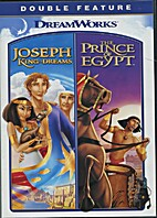 Joseph, King of Dreams / The Prince of Egypt…