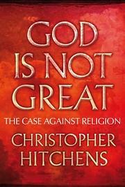 God is Not Great de Christopher Hitchens