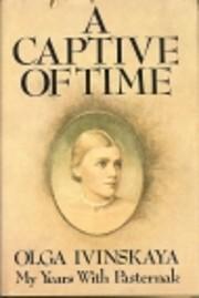 A Captive of Time de Olga Ivinskaya