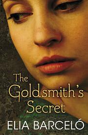 Goldsmith's Secret de Elia Barceló