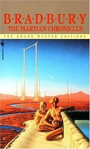 The Martian Chronicles de Ray Bradbury