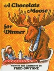 A chocolate moose for dinner af Fred Gwynne