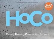 HoCo: Density Housing Construction & Costs…