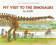 My Visit to the Dinosaurs…