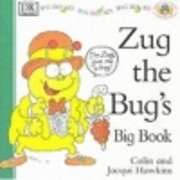 Zug the Bug's Big Book (Pat the Cat and…