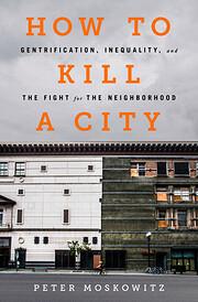 How to Kill a City: Gentrification,…