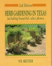 Herb Gardening in Texas por Sol Meltzer