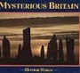 Mysterious Britain: Fact and Folklore (Country Series) - Homer Sykes