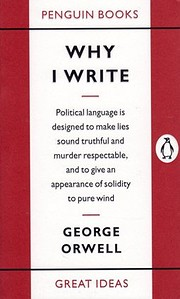 Why I Write (Penguin Great Ideas) –…