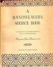 A handweaver's source book; a selection…