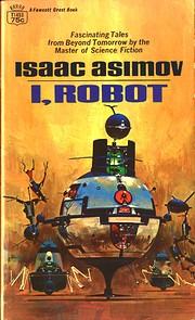 I, ROBOT de Isaac Asimov