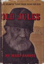 Old Jules by Mari Sandoz