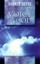 Surprised by the Voice of God by Jack S.…