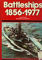 Battleships 1856-1977 by Anthony Preston